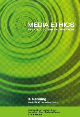 9780702156922: Media Ethics: An Introduction and Overview