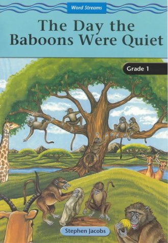 9780702158919: The Day the Baboons Were Quiet: Gr 1: Reader (Word streams)