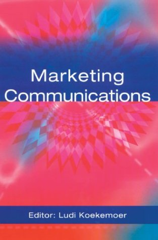 9780702165092: Marketing Communications