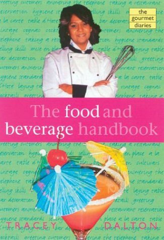 9780702166396: The Food and Beverage Handbook (Gourmet Diaries series)