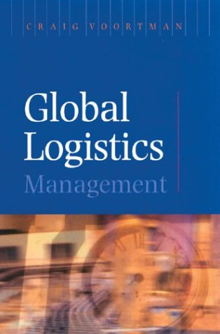 9780702166419: Global Logistics Management