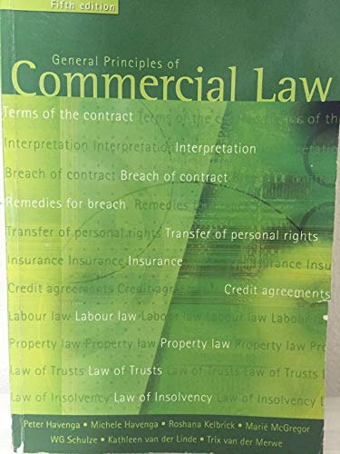 General Principles Of Commercial Law: Havenga Peter ;