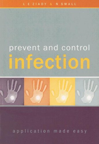 9780702167904: Prevent and Control Infection: Application Made Easy (Hospital Infections)