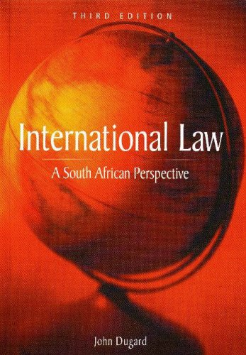 9780702171215: International Law: A South African Perspective
