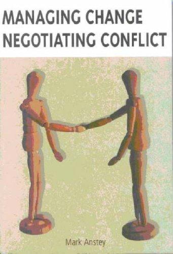 9780702171963: Managing Change Negotiating Conflict