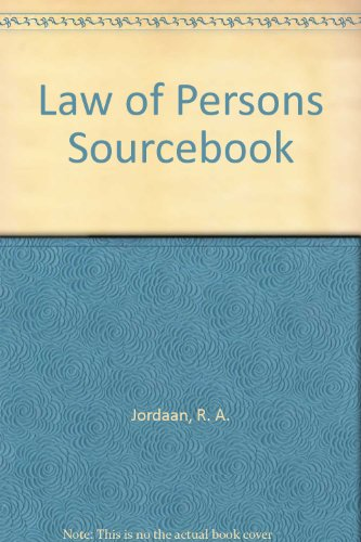 Law of Persons Sourcebook: Jordaan, R. A.