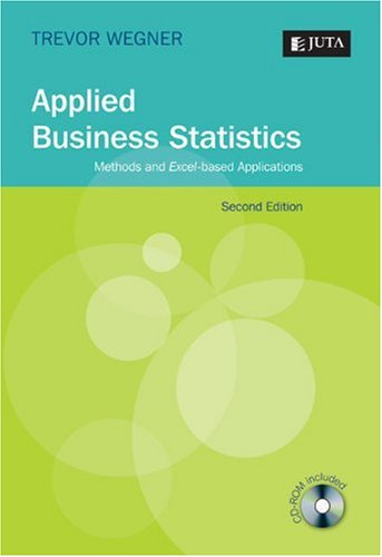 9780702172861: Applied Business Statistics: Methods and Excel-Based Applications