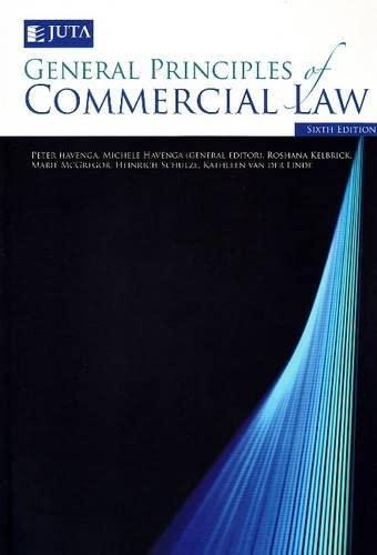 General Principles of Commercial Law : 6th Edition: Havenga, P.; Havenga, M.;Schulze, H.; van der ...