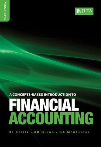 A Concepts-Based Introduction to Financial Accounting: D. L. Kolitz;
