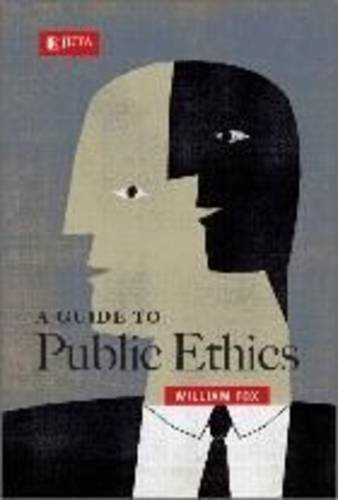 9780702177620: A guide to public ethics