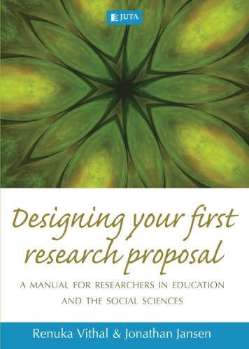 9780702177842: Designing Your First Research Proposal: A Manual for Researchers in Education and the Social Sciences