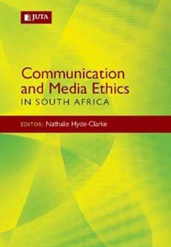 9780702178092: Communication & Media Ethics: In South Africa