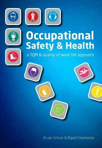 9780702180743: Occupational safety and health (OSH): A TQM and quality of work life approach