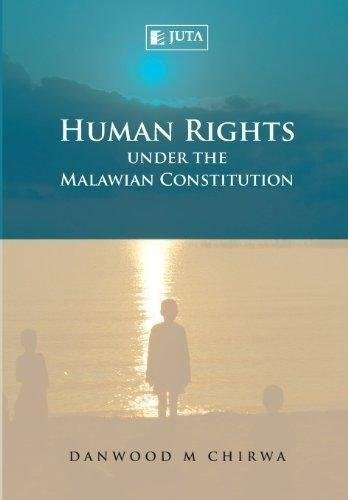 9780702186097: Human Rights Under the Malawian Constitution