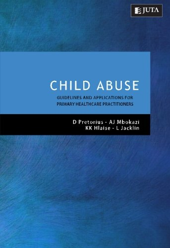 9780702186592: Child Abuse: Guidelines and Applications for Primary Healthcare Practitioners