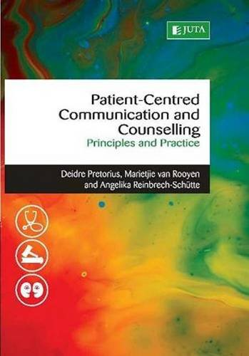 9780702186608: Patient-based communication and counselling: Principles and practice