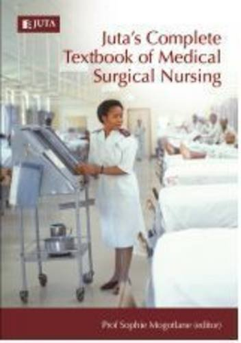 9780702189012: Juta's Complete Textbook of Medical Surgical Nursing