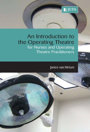 9780702189777: An Introduction to the Operating Theatre: For Nurses and Operating Theatre Practitioners