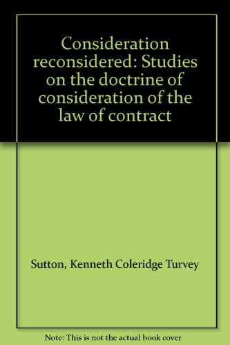 9780702208195: Consideration reconsidered: Studies on the doctrine of consideration of the law of contract