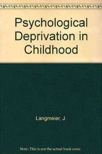 Psychological Deprivation in Childhood: Langmeier, J. and