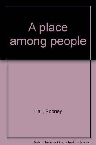 9780702209628: A place among people