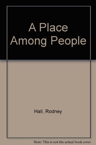 9780702209635: A Place Among People