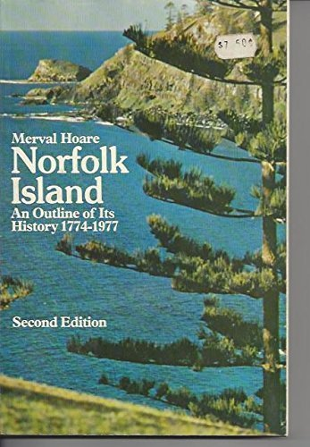 9780702211874: Norfolk Island: An outline of its history 1774-1977
