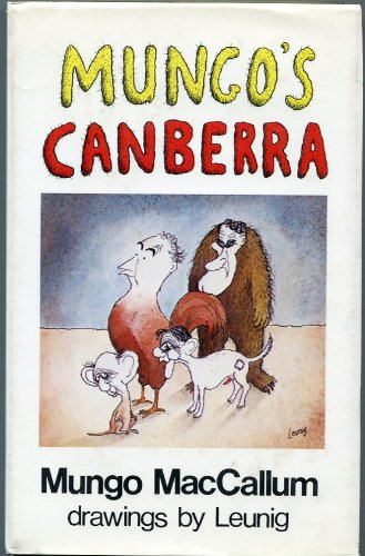 Mungo's Canberra: Mungo MacCallum