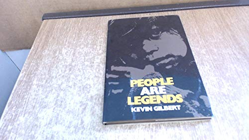 People are Legends: Aboriginal Poems (0702212385) by Gilbert, Kevin