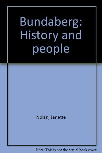 Bundaberg history and people: Nolan, Janette Gay