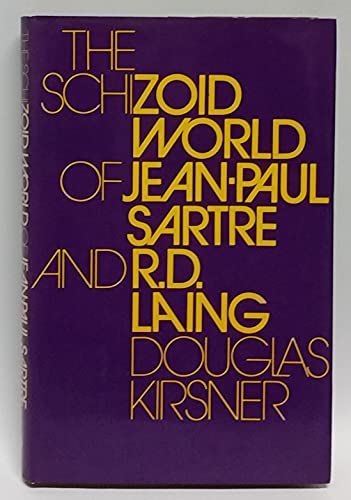 9780702213205: The schizoid world of Jean-Paul Sartre and R.D. Laing