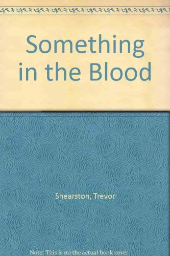 9780702213359: Something in the Blood