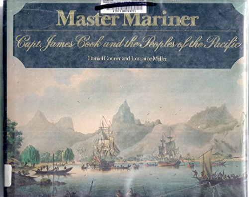 9780702213786: Master Mariner - Capt. James Cook and the Peoples of the Pacific