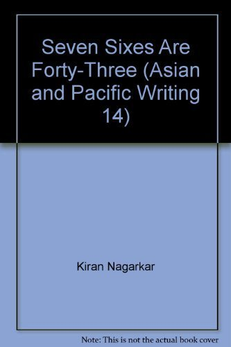 Seven sixes are forty-three (Asian and Pacific: Nagarkar, Kiran