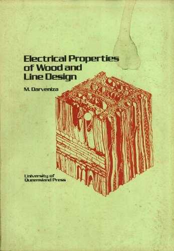 9780702215230: Electrical Properties of Wood and Line Design