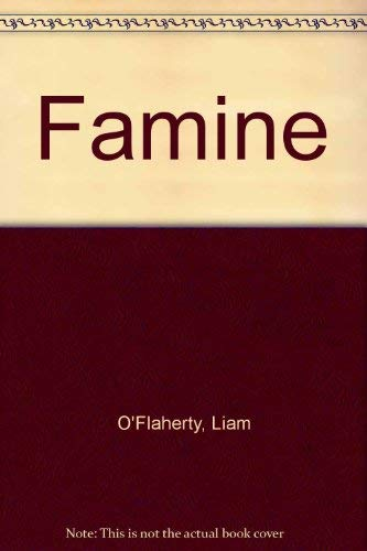 9780702215551: Famine [Unknown Binding] by O'Flaherty, Liam