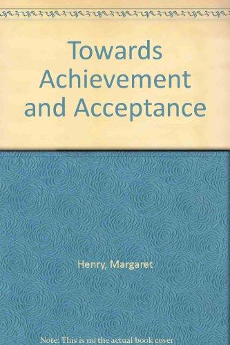 Towards Achievement and Acceptance: Henry, Margaret