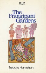 9780702215636: The Frangipani Gardens
