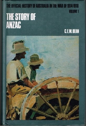 9780702215858: The Story of Anzac (Official History of Australia in the War of 1914-18)