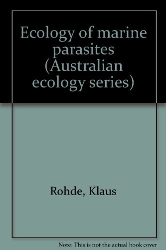 9780702216602: Ecology of marine parasites (Australian ecology series)