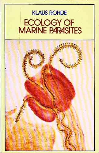 9780702216701: Ecology of Marine Parasites