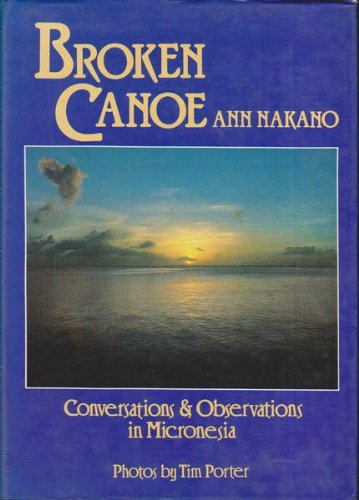 9780702216848: Broken Canoe: Conversations and Observations in Micronesia