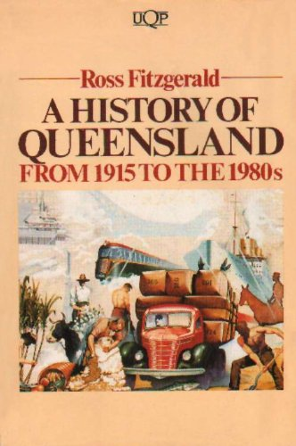 9780702217340: A History of Queensland: From 1915 to the 1980's