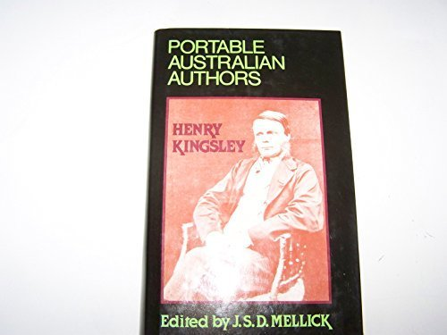 Henry Kingsley (Portable Australian Authors): Kingsley, Henry