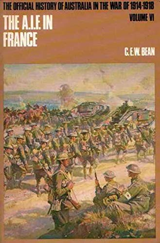 9780702217531: The Australian Imperial Force in France During the Allied Offensive, 1918 (Portable Australian Authors)