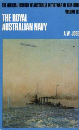 The Royal Australian Navy, 1914-1918 (The Official History of Australia in the War of 1914-1918, ...