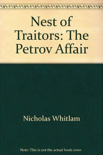 9780702218576: Nest of traitors: The Petrov affair