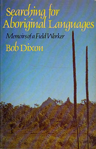 9780702219337: Searching for Aboriginal Languages: Memoirs of a Field Worker