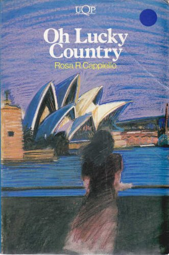 Oh Lucky Country: Cappiello, Rosa