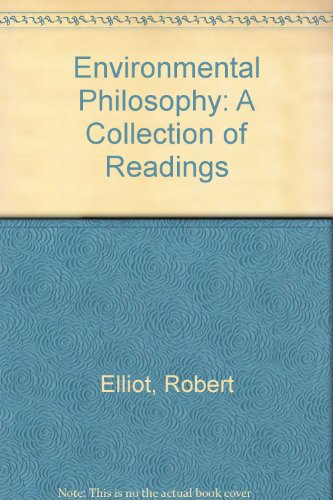9780702219818: Environmental Philosophy: A Collection of Readings